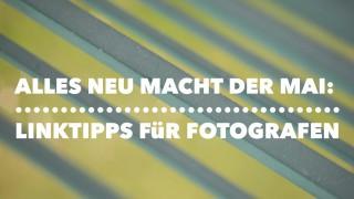 Linktipps-Fotografen-Mai